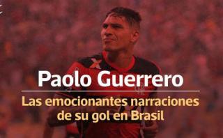 Paolo Guerrero: las distintas narraciones de su gol en la final
