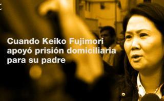 Cuando Keiko Fujimori apoyó prisión domiciliaria para su padre