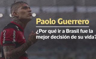 Paolo Guerrero: cómo cambió su carrera desde que llegó a Brasil