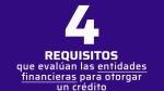 4 requisitos que debes cumplir para que te den un crédito - Noticias de créditos hipotecarios