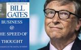 """""""Business @ the Speed of Thought: Succeeding in the Digital Economy"""", de Bill Gates, fundador y ex CEO de Microsoft. Hace más de 20 años, el empresario escribió un libro precursor sobre la era de la economía digital."""